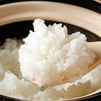 炊き立ての土鍋炊きご飯、日本一のコシヒカリ